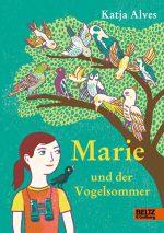 Cover: Katja Alves, Marie und der Vogelsommer