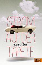 Cover: Andrea Badey; Claudia Kühn, Strom auf der Tapete