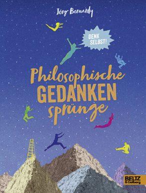 Cover: Jörg Bernardy, Philosophische Gedankensprünge