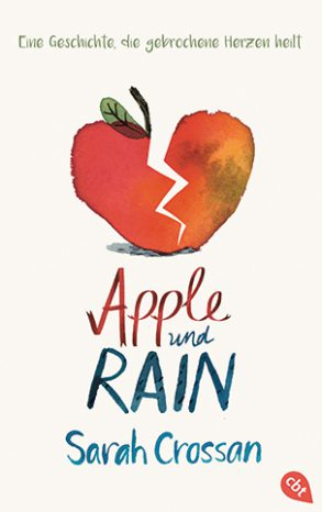 Cover: Sarah Crossan, Apple und Rain