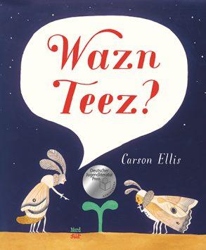 Cover: Carson Ellis, Wazn Teez?