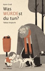 Cover: Karin Gruß, Was WÜRDEst du tun?