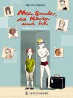 Cover: Martha Heesen, Mein Bruder, die Neuen und ich