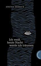 Cover: Steven Herrick, Ich weiß, heute Nacht werde ich träumen