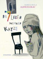 Cover: Saskia Hula, Die 7 Leben meiner Katze