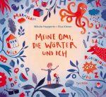 Cover: Nikola Huppertz, Meine Omi, die Wörter und ich