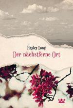 Cover: Hayley Long, Der nächstferne Ort