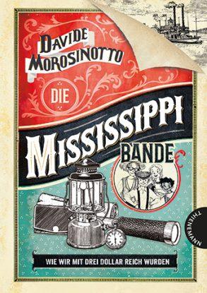 Cover: Davide Morosinotto, Die Mississippi-Bande