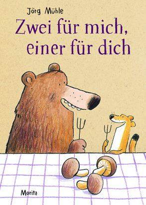 Cover: Jörg Mühle, Zwei für mich, einer für dich