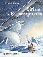 Cover: Frida Nilsson, Siri und die Eismeerpiraten