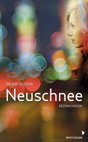 Cover: Ingrid Olsson, Neuschnee