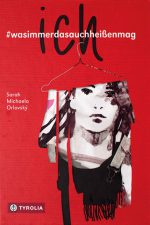 Cover: Sarah Michaela Orlovský, ich#wasimmerdasauchheißenmag