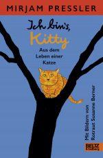 Cover: Mirjam Pressler, Ich bin's Kitty. Aus dem Leben einer Katze