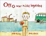 Cover: Jutta Richter, Otto war nicht begeistert