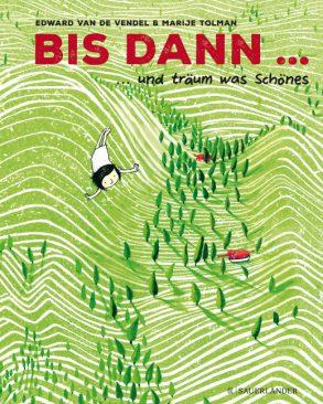 Cover: Edward van de Vendel, Bis dann ... und träum was Schönes
