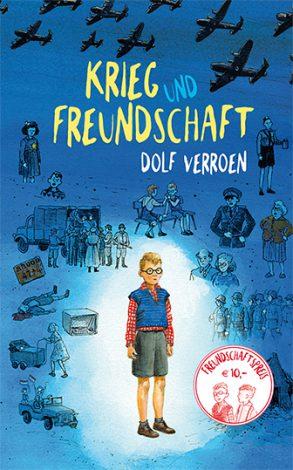 Cover: Dolf Verroen, Krieg und Freundschaft