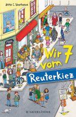 Cover: Anne C. Voorhoeve, Wir 7 vom Reuterkiez
