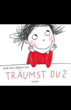 Cover: Miriam Zedelius, Träumst Du?