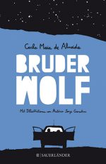 Cover: Carla Maia de Almeida, Bruder Wolf