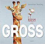Cover: Jonathan Bentley, Klein und GROSS