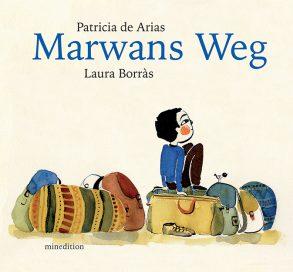Cover: Patricia de Arias, Marwans Weg