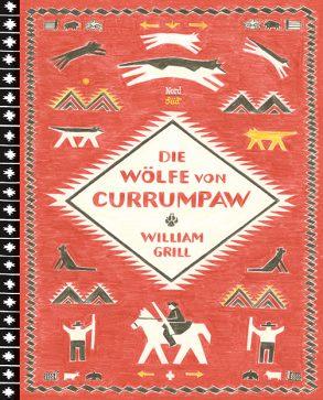 Cover: William Grill, Die Wölfe von Currumpaw