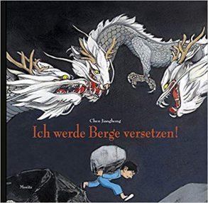 Cover: Chen Jianghong, Ich werde Berge versetzen!