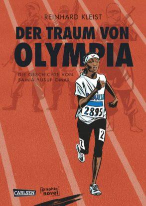 Cover: Reinhard Kleist, Der Traum von Olympia: Die Geschichte von Samia Yusuf Omar