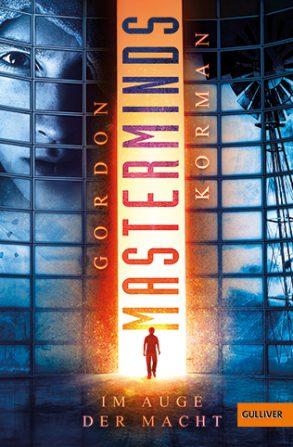 Cover: Gordon Korman, Masterminds – Im Auge der Macht
