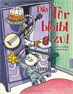 Cover: Sabine Ludwig, Die Tür bleibt zu!