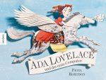 Cover: Fiona Robinson, Ada Lovelace und der erste Computer