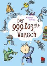 Cover: Brandon Robshaw: Der 999.823ste Wunsch