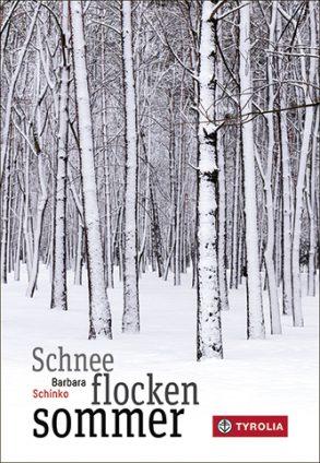 Cover: Barbara Schinko, Schneeflockensommer