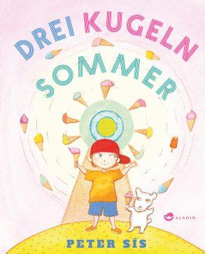 Cover: Peter SÍs, Drei Kugeln Sommer