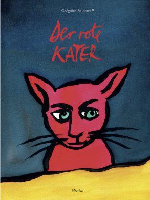 Cover: Grégoire Solotareff, Der rote Kater