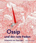 Cover: Annemarie von Haeringen, Ossip und der rote Faden