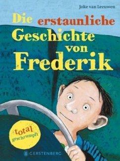 Cover: Joke van Leeuwen, Die erstaunliche Geschichte von Frederik