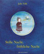 Cover: Julie Völk, Stille Nacht, fröhliche Nacht
