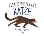 Cover: Brendan Wenzel, Alle sehen eine Katze
