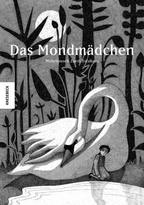 Cover: Mehrnousch Zaeri-Esfahani, Das Mondmädchen