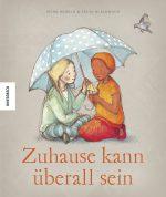 Cover: Irena Kobald, Zuhause kann überall sein