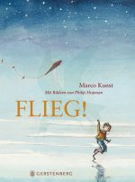 Cover: Marco Kunst, Flieg!