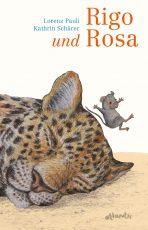 Cover: Lorenz Pauli, Rigo und Rosa