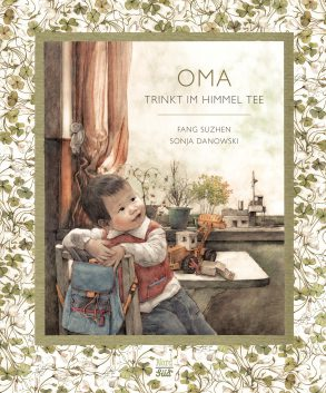 Cover: Fang Suzhen, Oma trinkt im Himmel Tee