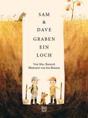 Cover: Mac Barnett, Sam und Dave graben ein Loch
