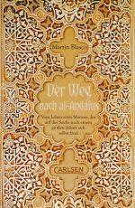 Cover: Martin Blasco, Der Weg nach al-Andalus