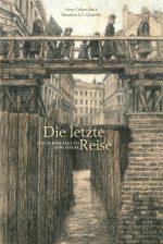 Cover: Irène Cohen-Janca : Die letzte Reise – Janusz Korczak und seine Kinder