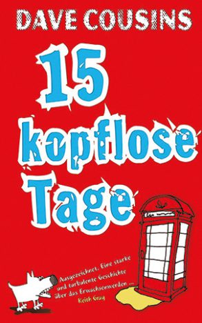 Cover: Dave Cousins, 15 kopflose Tage