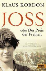 Cover: Klaus Kordon, Joss oder Der Preis der Freiheit