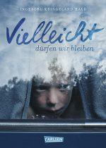 Cover: Ingeborg Kringeland Hald, Vielleicht dürfen wir bleiben